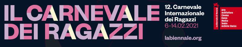 XII Carnevale Internazionale dei Ragazzi – La biennale di Venezia
